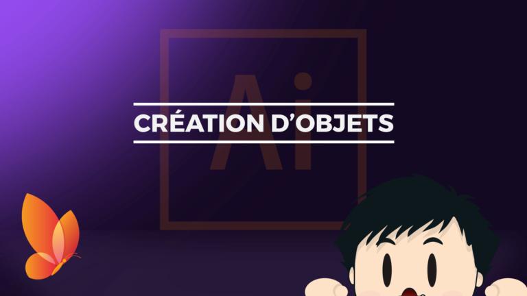 Création_dobjets_Tutoriel_Adobe_Illustrator